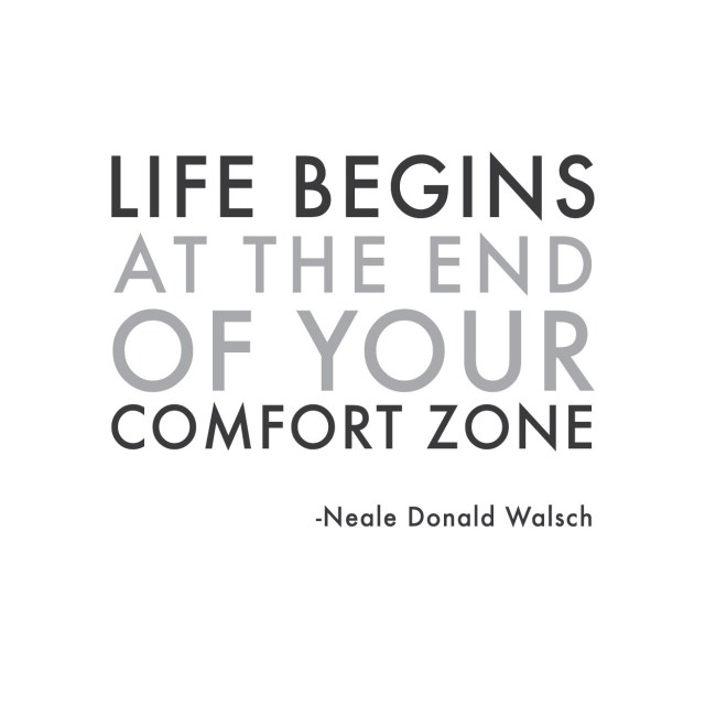 Life Begins at the end of your comfort zone blogiversary