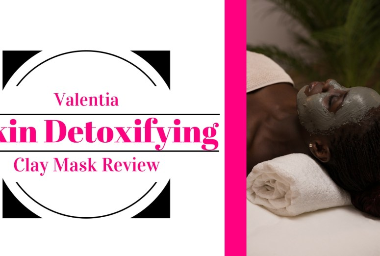 Valentia Skin Detoxifying Clay Mask Review