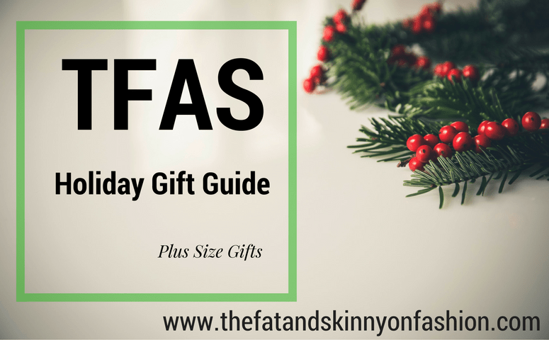 TFAS Holiday Gift Guide-Plus Size Gifts