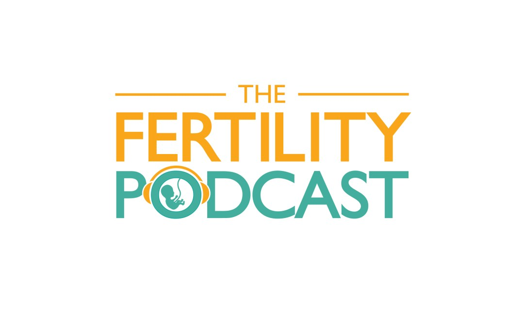FP1:  What is The Fertility Podcast all about