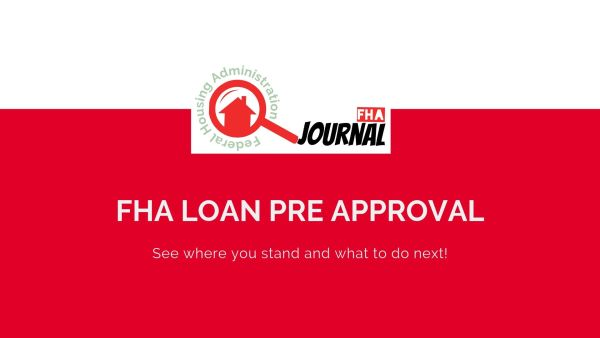 Pre-approved FHA loan