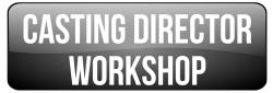 Casting Director Workshop