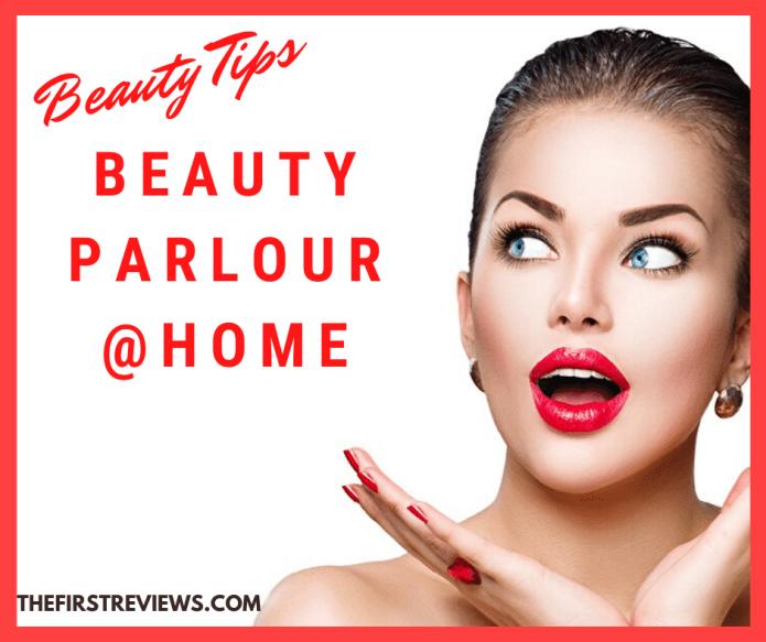 Beauty Parlour – Beauty Parlour at home