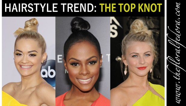 Hairstyle Trend: The Top Knot