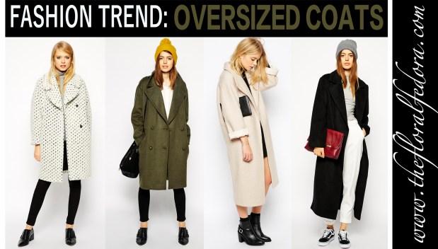 Fashion Trend: Oversized Coats