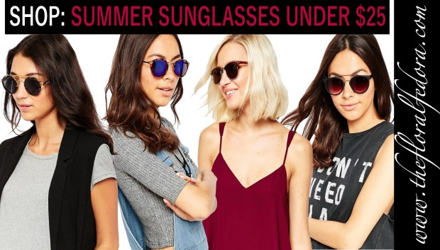 Shop: Summer Sunglasses Under $25