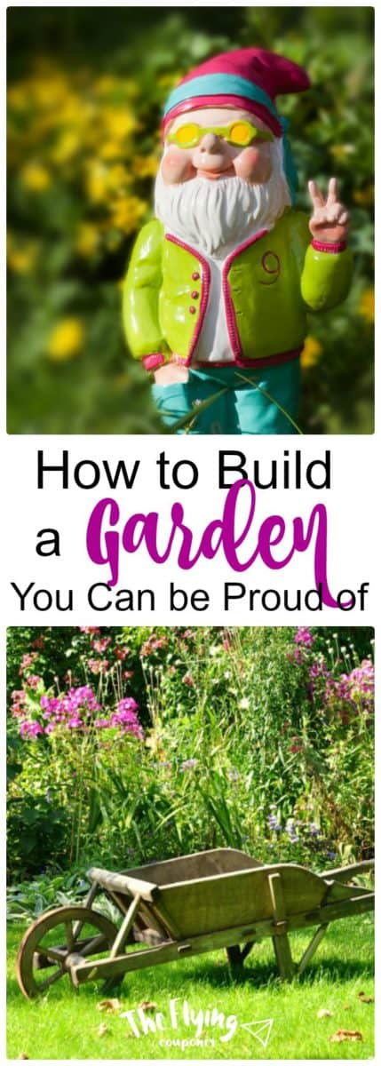 How to Build a Garden