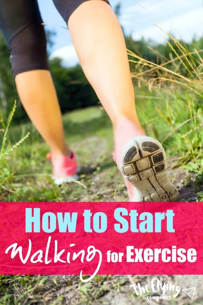 How to Start Walking for Exercise. Health and Fitness Tips. The Flying Couponer.