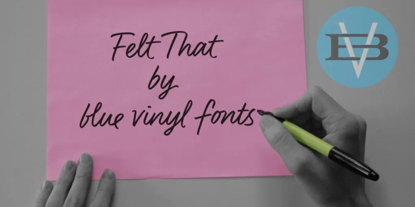 Felt That [1 Font] | The Fonts Master