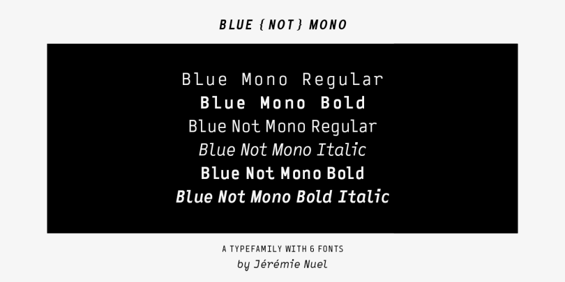 Blue (Not) Mono [6 Fonts] | The Fonts Master