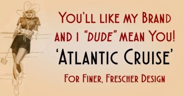 Atlantic Cruise [2 Fonts] | The Fonts Master