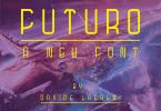 Futuro [1 Font] | The Fonts Master