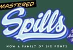 Spills [6 Fonts] | The Fonts Master