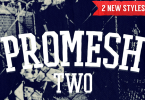 Promesh Two [2 Fonts]   The Fonts Master