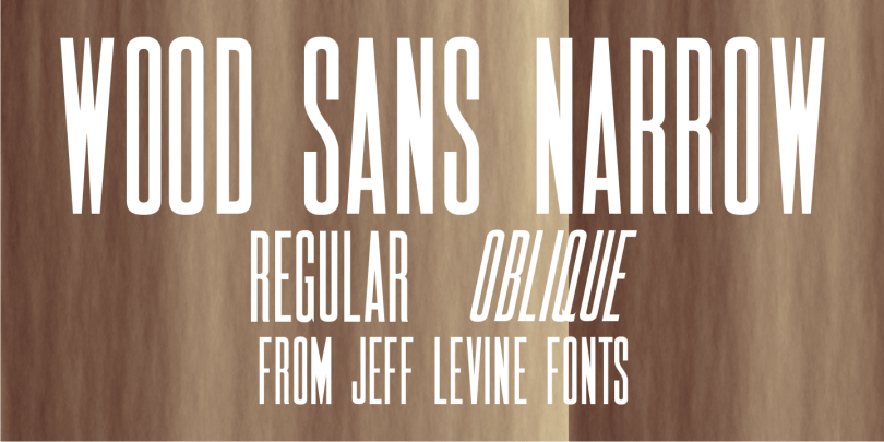 Wood Sans Narrow JNL [2 Fonts]