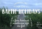 Baltic Holidays [1 Font + Extras] | The Fonts Master