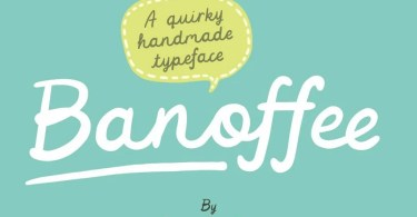 Banoffee [2 Fonts] | The Fonts Master