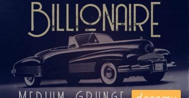Billionaire Medium Grunge [1 Font] | The Fonts Master
