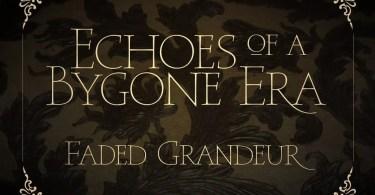 Faded Grandeur [4 Fonts] | The Fonts Master