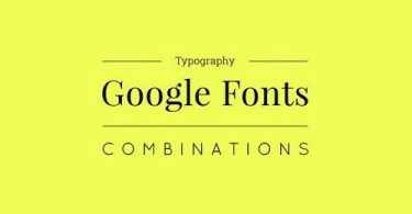 Google Fonts Combinations For Design Project [84 Fonts] | The Fonts Master