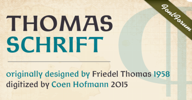 Thomas Schrift [2 Fonts] | The Fonts Master