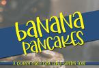 Banana Pancakes [1 Font] | The Fonts Master