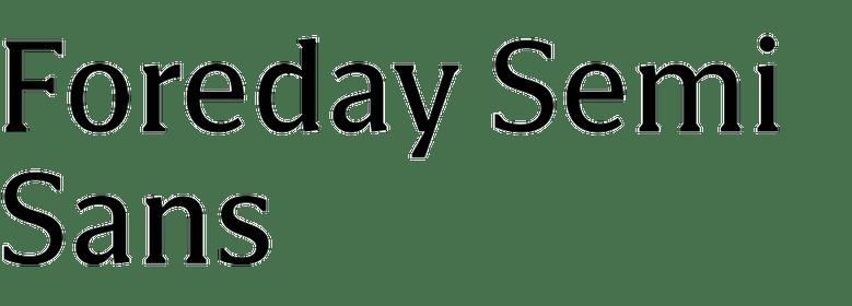 Foreday Semi Sans Super Family [12 Fonts] | The Fonts Master