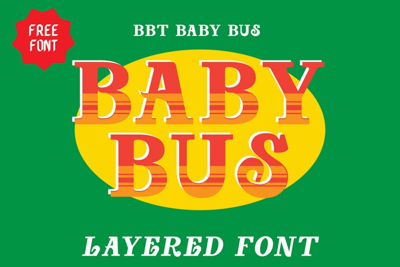 Baby Bus [2 Fonts] | The Fonts Master