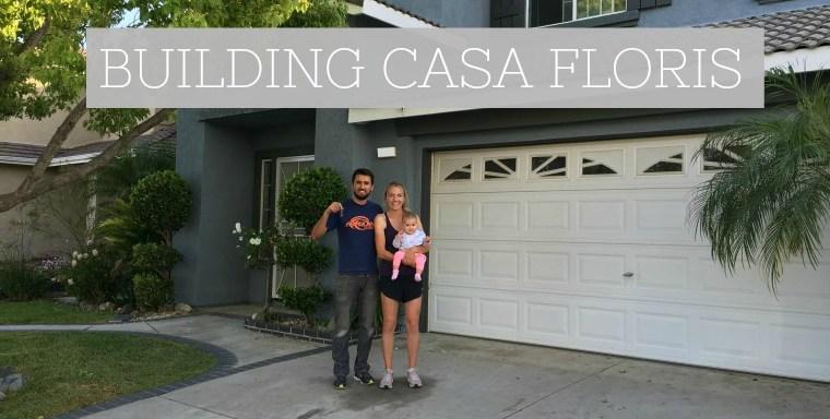 Building Casa Floris: Update #1