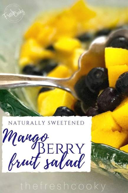 Mango Berry Salad   www.thefreshcooky.com