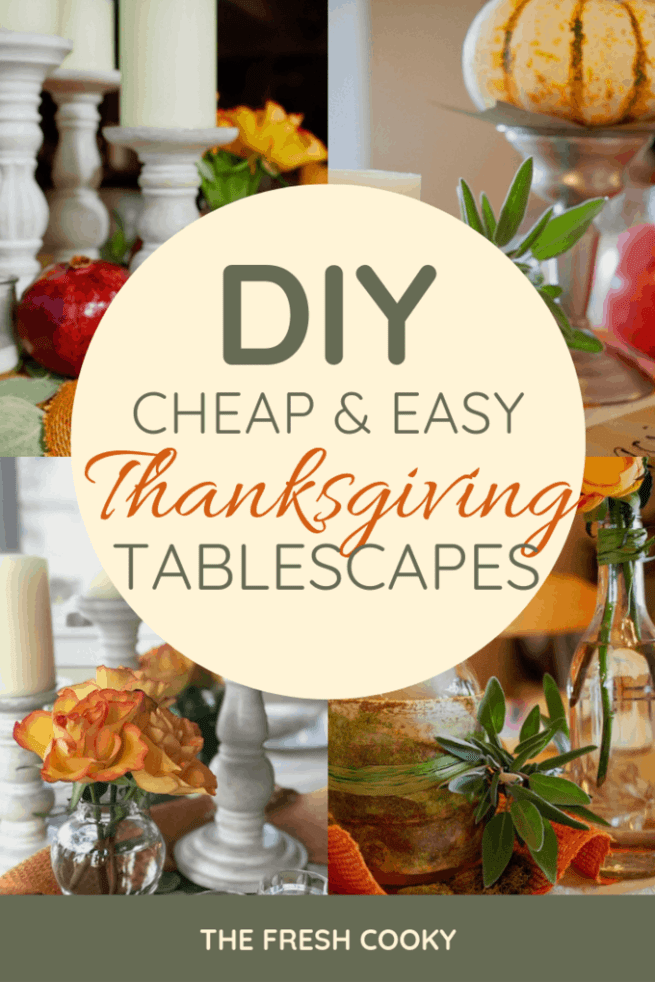Cheap DIY Tablescape ideas using items from around your home and the grocery store. Beautiful, natural tables for Thanksgiving and Christmas. #thefreshcooky #thanksgivingtablescape #christmastablescape #thanskgivingdecor #holidaydecorating #Cheap #frugal #easy #holidaydecorideas