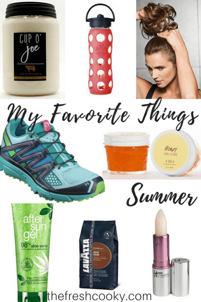 My Favorite Things Summer #thefreshcooky #lifefactory #messybun #candle #milkhouse #aloevera #farmhousefresh #coffee #liptint
