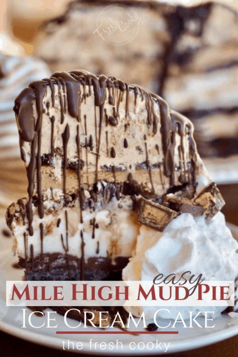Easy Mile High Mud Pie Ice Cream Cake | www.thefreshcooky.com
