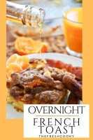 Overnight Cinnamon Crunch French Toast Pin | www.thefreshcooky.com