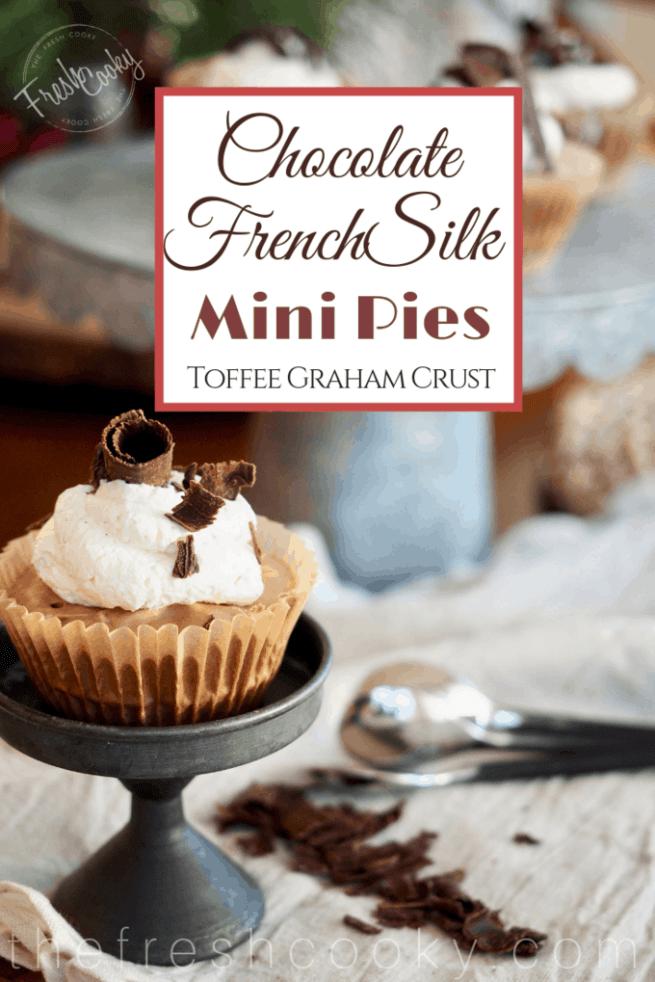 Mini Chocolate French Silk Pies | www.thefreshcooky.com