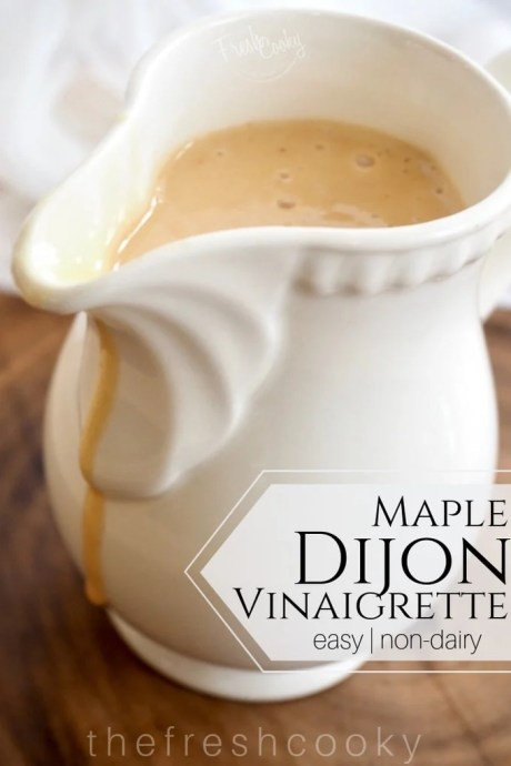 Maple Dijon Vinaigrette   www.thefreshcooky.com