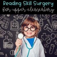 Reading Skill Surgery!