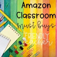 My Amazon Classroom Must Buys