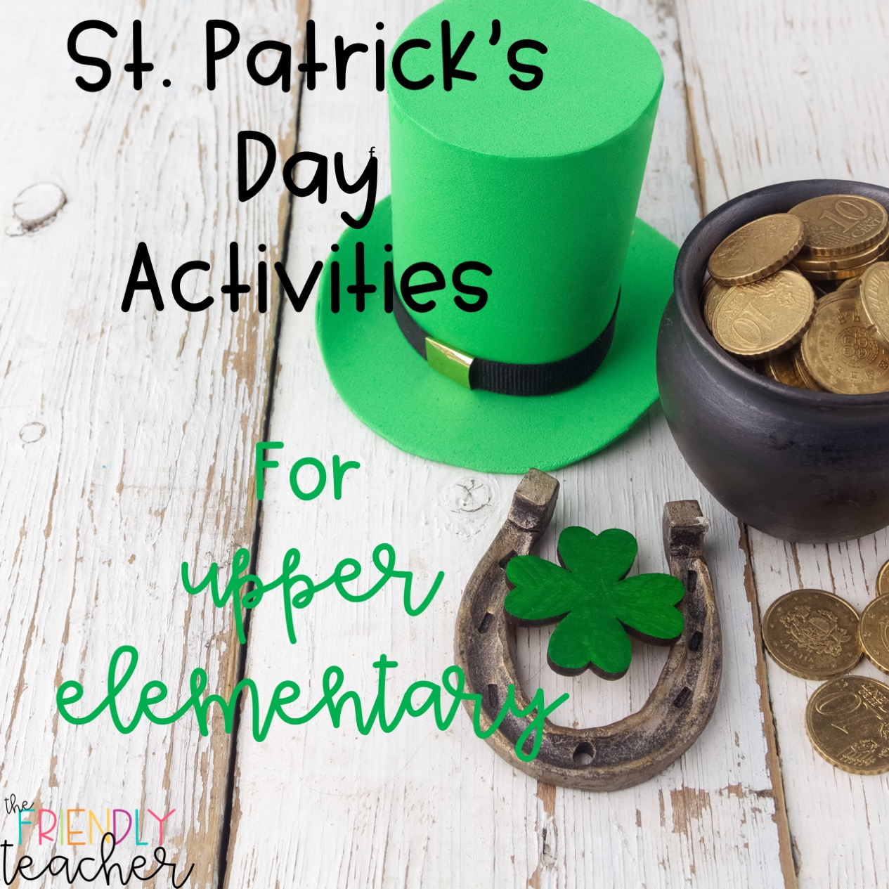 St Patrick S Day In Upper Elementary