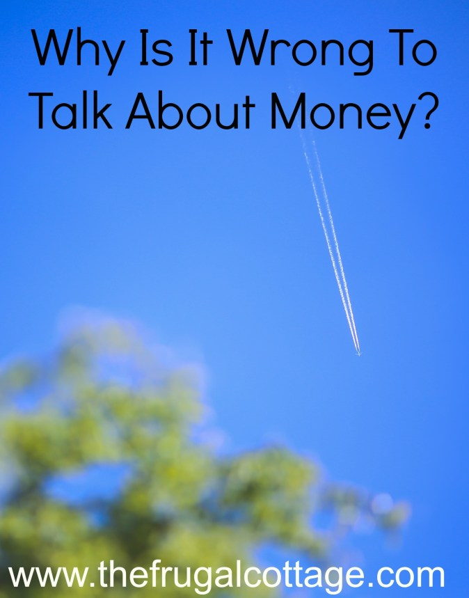 Why Is It Wrong To Talk About Money?