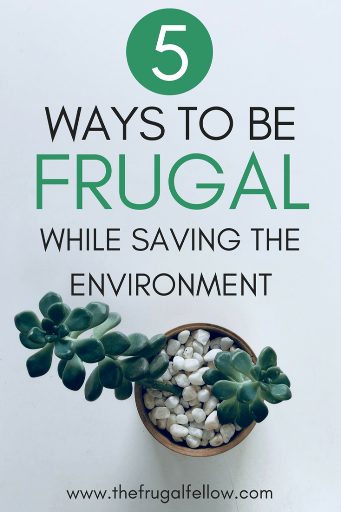 The environment is very important. But being frugal can actually help protect it.