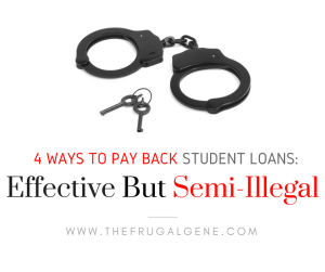 Illegal Ways To Pay Off Student Loans