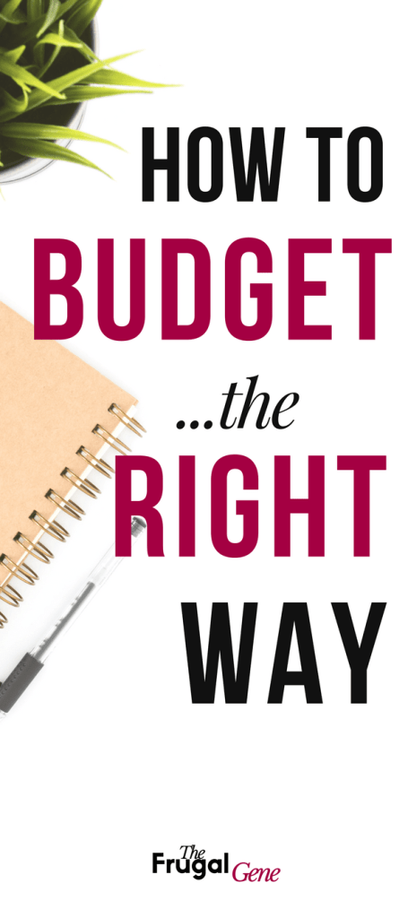 How to Budget the Right Way Tips