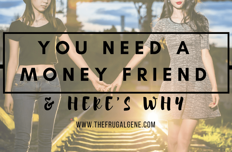 you-need-a-money-friend-heres-why