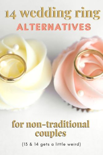 ec705fd17b0 14 Inexpensive Alternatives to Wedding Rings For Nontraditional Couples