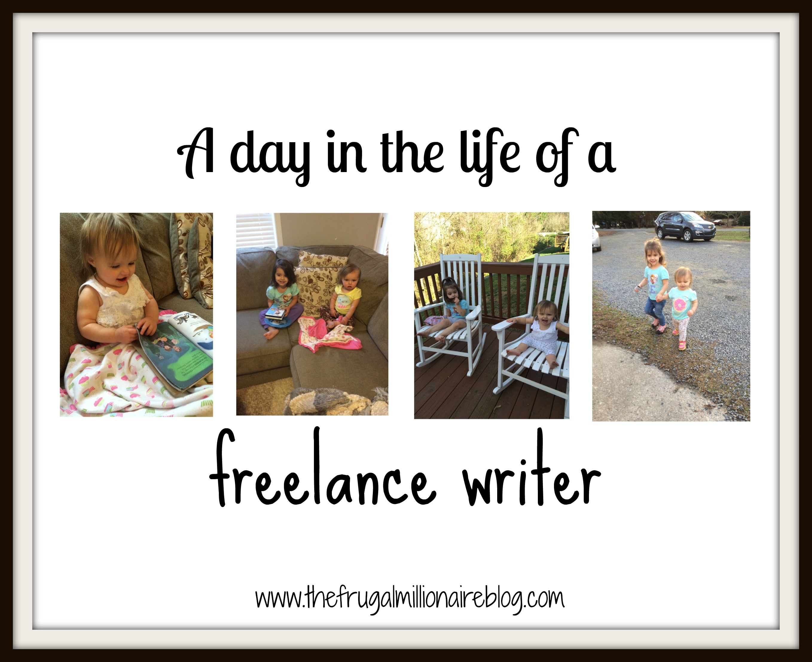 A day in the life of a freelance writer - the frugal millionaire