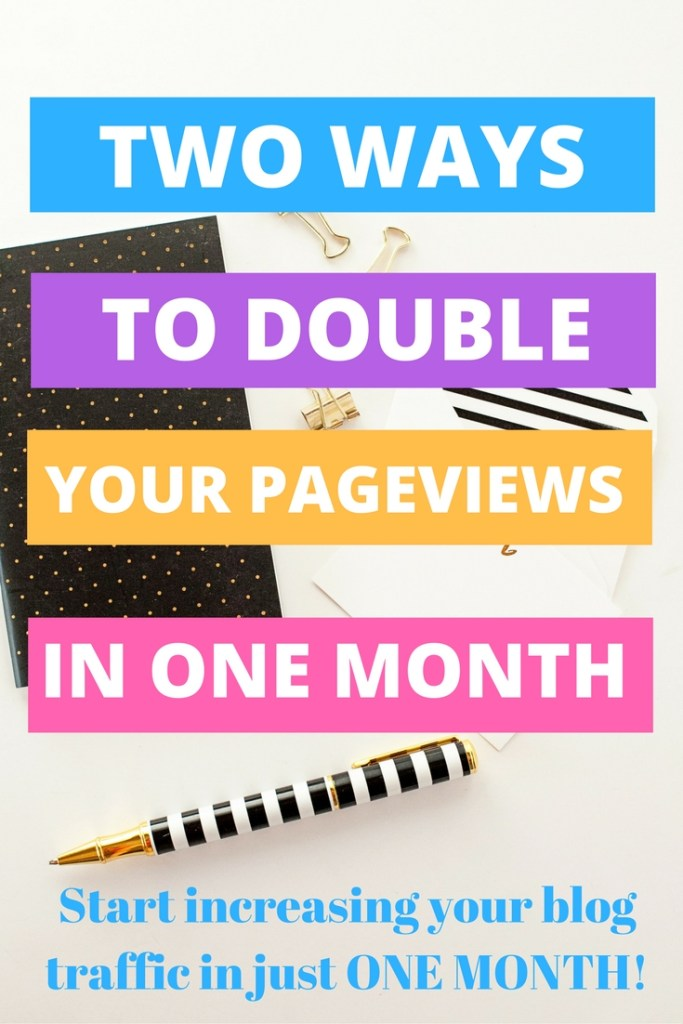 Two ways to double your traffic in just a month! You guys, if you want more pageviews, these two easy tactics will start bringing in more readers immediately! And they are super easy to apply :)