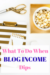 Income down for the month? Don't panic! Here's strategies to take when blog income dips.