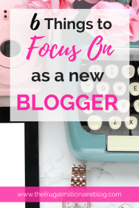 New to blogging?! Here's exactly what you need to be focusing on to make your blog profitable.