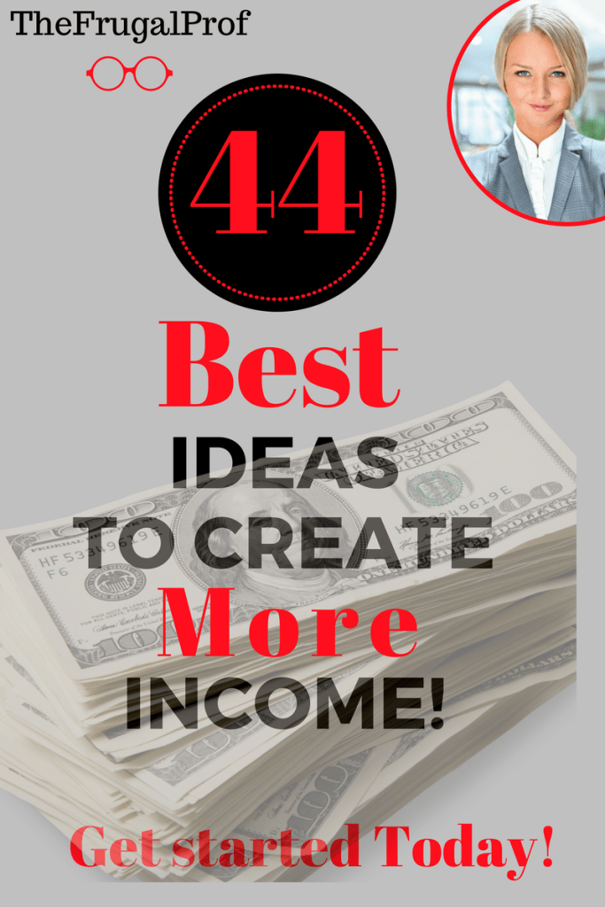 44 Best Ways to Make Money Now - The Frugal Prof